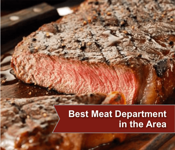 Best meat department in the area